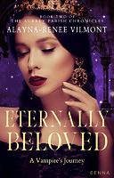 Eternally Beloved by Alayna-Renee Vilmont legal c