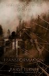 Fiery Transformations
