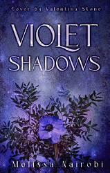 violet shadows bloody
