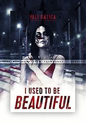 B-C-P I Used To Be Beautiful
