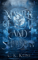 Master of Light and Shadow