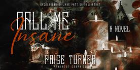 Call Me Insane Banner
