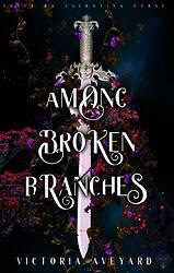 among broken branches